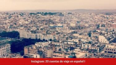 Instagram: 20 cuentas de viaje en español I