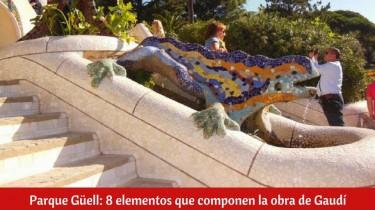 ¿Qué ver en Barcelona? Parque Güell de Gaudí