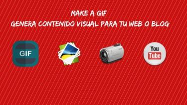 Make A Gif: genera contenido visual para tu web o blog