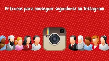 19 trucos para conseguir seguidores en instagram