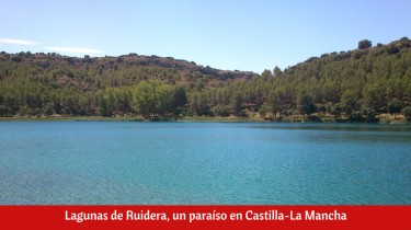 Lagunas de Ruidera, un paraíso en Castilla-La Mancha