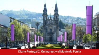 ¿Qué ver en Guimaraes en un día?