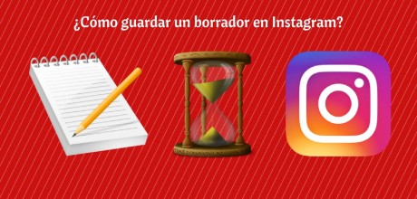 como-guardar-borrador-instagram