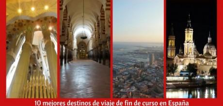 10 mejores destinos de viaje de fin de curso en España