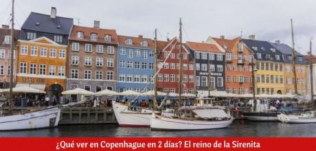 ¿Qué ver en Copenhague en 2 días?