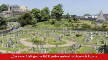 ¿Qué ver en Stirling en un día?