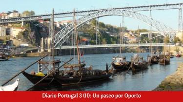 Diario Portugal 3 (II): Un paseo por Oporto