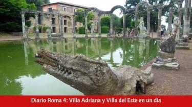 Diario Roma 4: Villa Adriana y Villa del Este en un día
