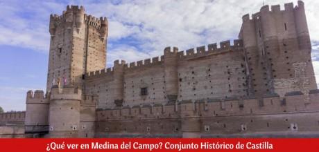 ¿Qué ver en Medina del Campo?