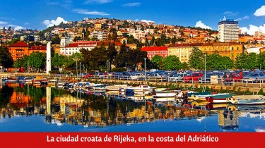 La ciudad croata de Rijeka, en la costa del Adriático