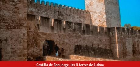 Castillo de San Jorge, las 11 torres de Lisboa