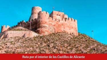 Ruta por el interior de los Castillos de Alicante