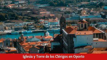 Iglesia y Torre de los Clérigos en Oporto
