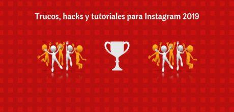 Trucos, hacks y tutoriales para Instagram