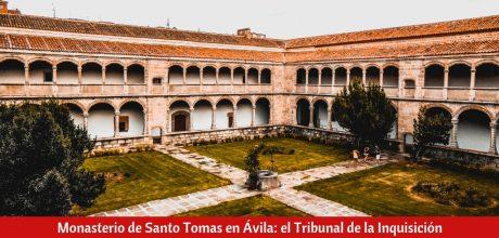 Monasterio de Santo Tomas en Ávila