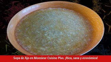 Sopa de Ajo en Monsieur Cuisine Plus