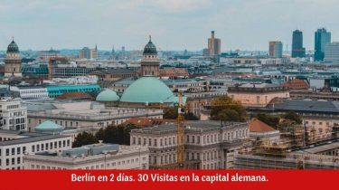 ¿Qué ver en Berlín en dos días?