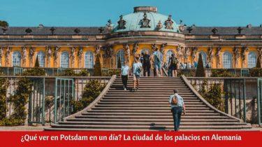 ¿Qué ver en Potsdam en un día?