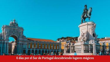 ¿Qué ver en el Sur de Portugal?