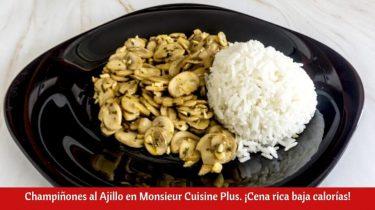 Champiñones al Ajillo en Monsieur Cuisine Plus