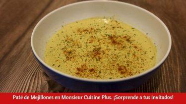 Paté de Mejillones en Monsieur Cuisine Plus.