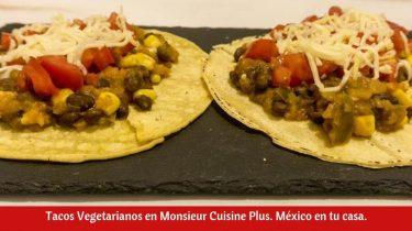 Tacos Vegetarianos en Monsieur Cuisine Plus