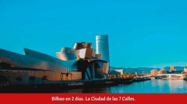 ¿Qué ver en Bilbao en dos días?