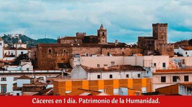 ¿Qué ver en Cáceres en 1 día?