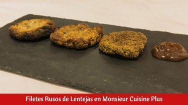 Filetes Rusos de Lentejas en Monsieur Cuisine Plus