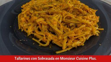 Tallarines con Sobrasada en Monsieur Cuisine Plus