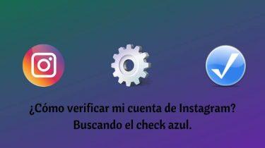 ¿Cómo verificar mi cuenta de Instagram?
