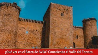 ¿Qué ver en el Barco de Ávila?