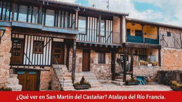 ¿Qué ver en San Martín del Castañar?